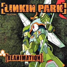 Reanimation Linkin Park