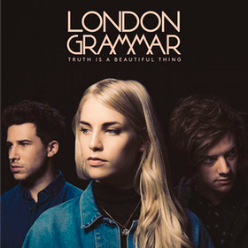Truth Is A Beautiful Thing (Deluxe Edition) London Grammar