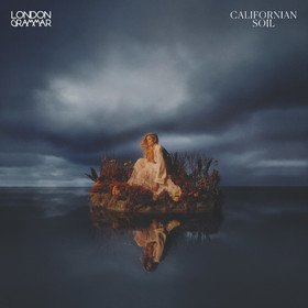 Californian Soil London Grammar