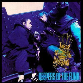 Keepers Of The Funk Lords Of The Underground