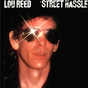 Street Hassle Lou Reed