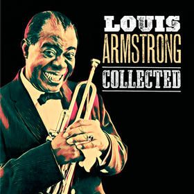 Collected Louis Armstrong