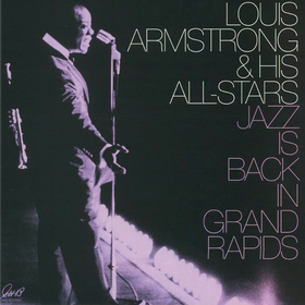Jazz Is Back In Grand Rapids Louis Armstrong