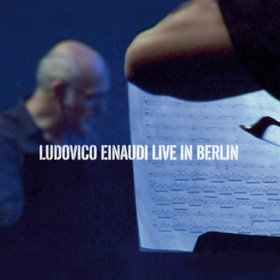Live In Berlin Ludovico Einaudi