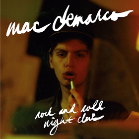 Rock And Roll Night Club Mac Demarco