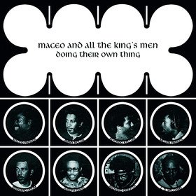 Doing Their Own Thing Maceo & All The King's Men
