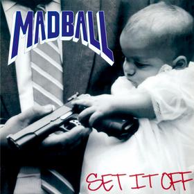 Set It Off Madball