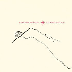 Christmas Songs Vol. 1 Manchester Orchestra