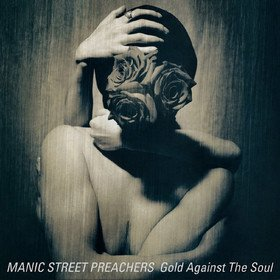 Gold Against The Soul Manic Street Preachers