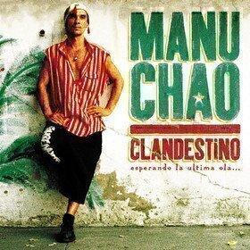 Clandestino/ Bloody Border Manu Chao