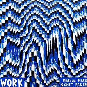 Work EP Marcus Marr & Chet Faker
