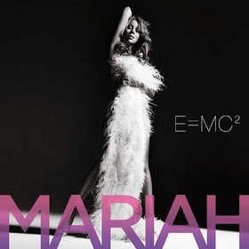 E=MC2 Mariah Carey
