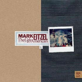 Ugly American (Limited Edition) Mark Eitzel