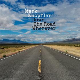 Down The Road Wherever (Deluxe) Mark Knopfler