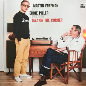 Jazz On The Corner Martin Freeman and Eddie Piller