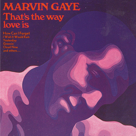 That's The Way Love Is Marvin Gaye