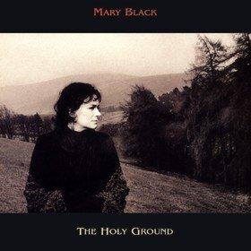 Holy Ground Mary Black