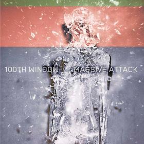 100th Window Massive Attack