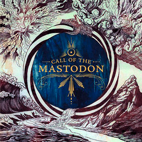 Call Of The Mastodon Mastodon