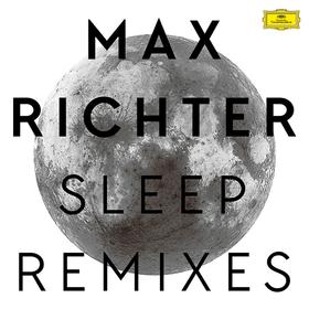 Sleep Remixes Max Richter