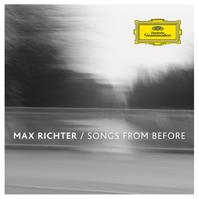 Songs From Before Max Richter