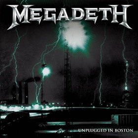 Unplugged In Boston (Limited Edition) Megadeth