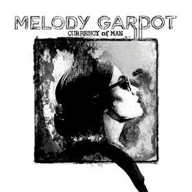 Currency of Man Melody Gardot