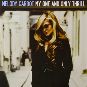My One And Only Thrll Melody Gardot