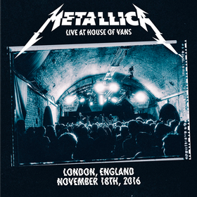 Live At House Of Vans (Limited Edition) Metallica