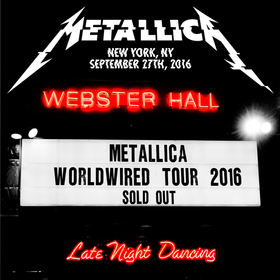 Live at Webster Hall, New York, NY - September 27th, 2016 Metallica