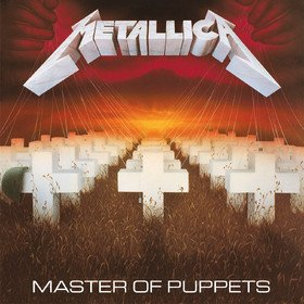 Master Of Puppets (Remastered 2017) Metallica