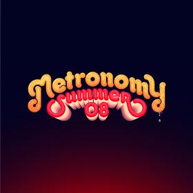 Summer '08 Metronomy