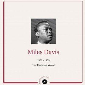 1951-1959 The Essential Works Miles Davis