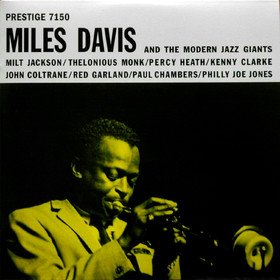 The Modern Jazz Giants Miles Davis