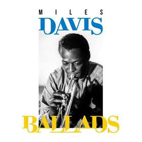 Ballads Miles Davis