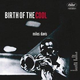 Birth Of The Cool Miles Davis