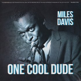 One Cool Dude Miles Davis