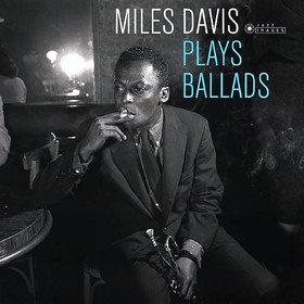Miles Davis Plays Ballads (Deluxe) Miles Davis