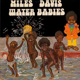 Water Babies Miles Davis