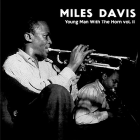 Young Man With The Horn, Vol. 2 (Limited Edition) Miles Davis