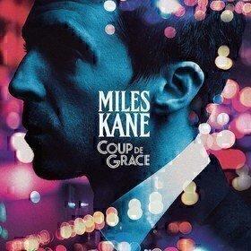 Coup De Grace (Limited Edition) Miles Kane