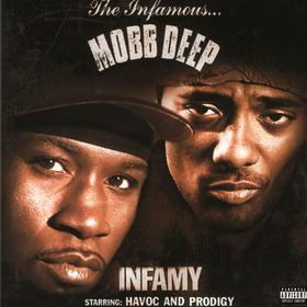 Infamy Mobb Deep