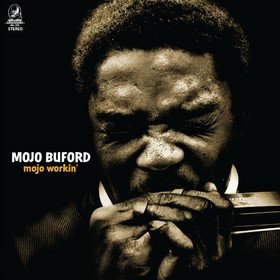 Mojo Workin' Mojo Buford