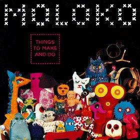 Things To Make And Do Moloko