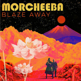 Blaze Away Morcheeba