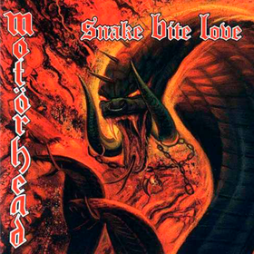 Snake Bite Love Motorhead