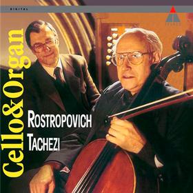 Cello & Organ Mstislav Rostropovich