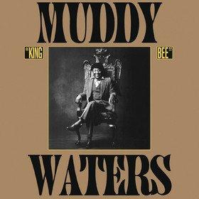 King Bee Muddy Waters