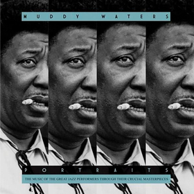Portraits Muddy Waters