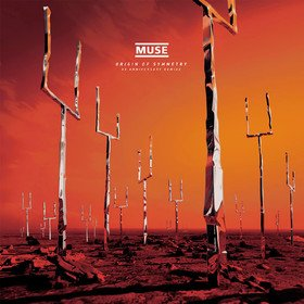 Origin of Symmetry (XX Anniversary RemiXX) Muse